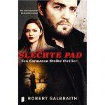 Robert Galbraith - Het Slechte Pad