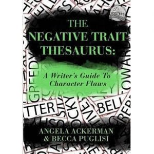 Ackerman & Puglisi - The Negative Trait Thesaurus